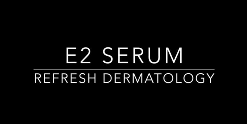 E2 Serum | Dr. Suneel Chilukuri